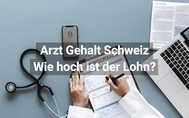 Gehalt Arzt Schweiz
