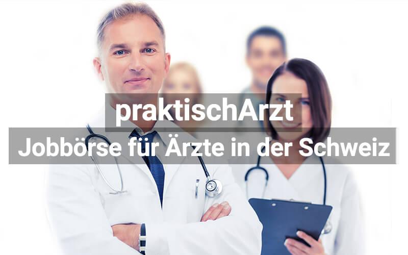 praktischArzt: Jobbörse für Ärzte in der Schweiz