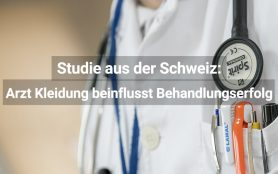 Arzt Kleidung beeinflusst Behandlungserfolg