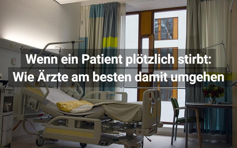 Wie Ärzte am besten mit plötzlichem Tod umgehen