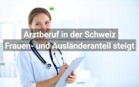 Mehr Frauen und Deutsche als Ärzte in der Schweiz