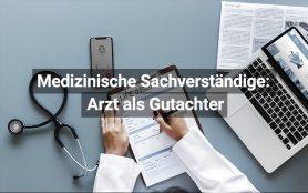 Arzt als Gutachter