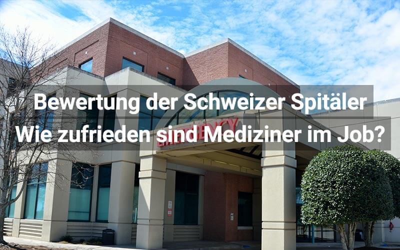 Bewertung Spitäler in der Schweiz: So zufrieden sind Mediziner im Job