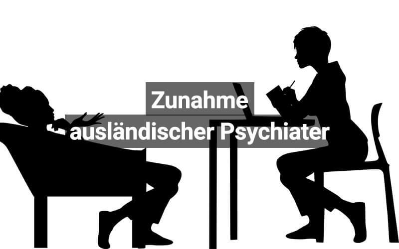 Ausländische Psychiater