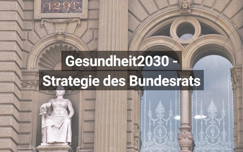 Gesundheitspolitische Strategie Schweiz