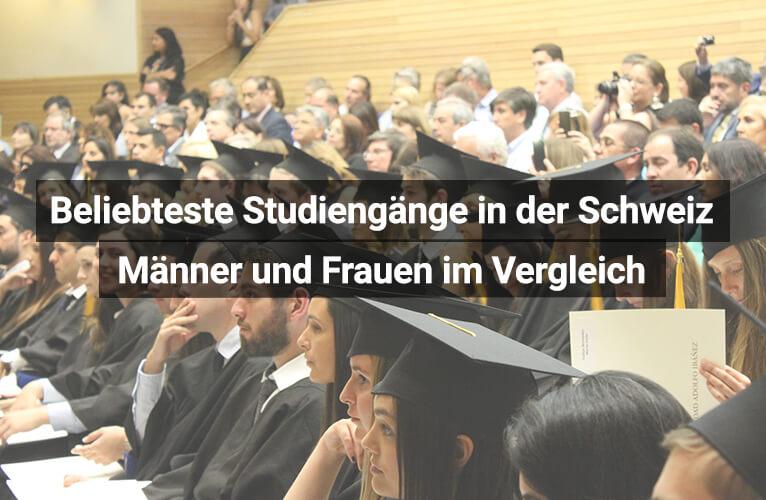 Beliebteste Studiengänge Schweiz