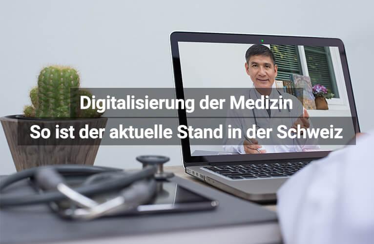 Digitalisierung Medizin Schweiz