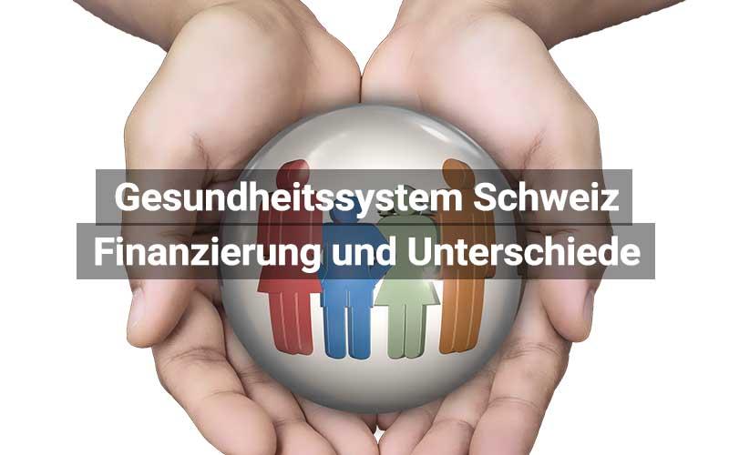 Gesundheitssystem Schweiz