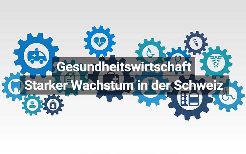 Studie Gesundheitswirtschaft Schweiz