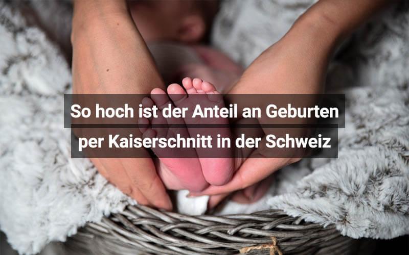 Kaiserschnittrate In Der Schweiz Und EU