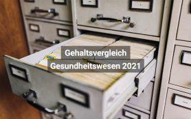 Gehaltsvergleich Gesundheitswesen Schweiz 2021