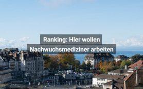 Ranking Nachwuchsmediziner Schweiz